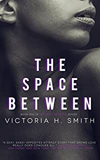 The Space Between: Interracial Romance by Victoria H. Smith ebook deal