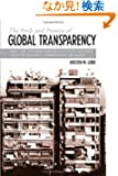 The Perils And Promise of Global Transparency: Why the Information Revolution May Not Lead to Security, Democracy, or Peac...