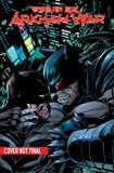 Forever Evil: Arkham War (The New 52) (The New 52: Forever Evil)