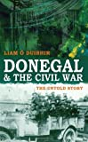 img - for Donegal & the Civil War: The Untold Story book / textbook / text book
