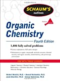 Schaums Outline of Organic Chemistry, Fourth Edition (Schaums Outline Series)