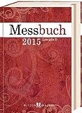 Messbuch 2015: 42. Jahrgang  Lesejahr B