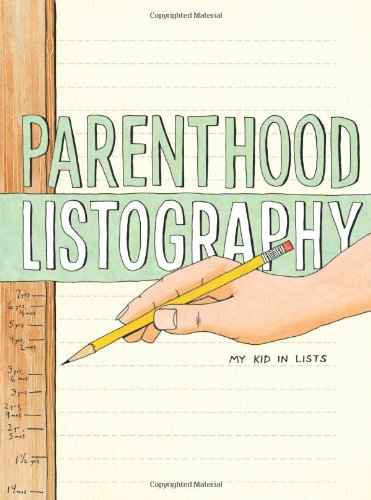 Parenthood Listography: My Kid in Lists