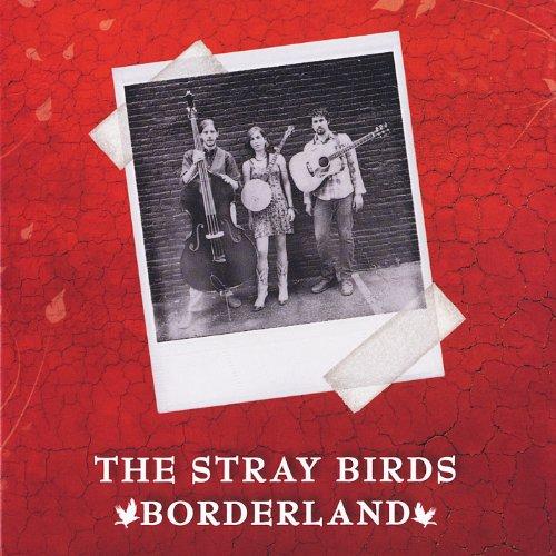 Borderland, The Stray Birds