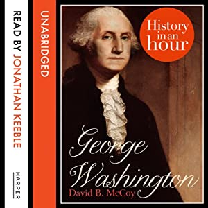 George Washington: History in an Hour Audiobook