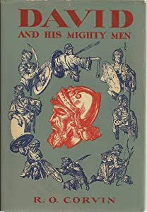 David And His Mighty Men Biography Index Reprint Series