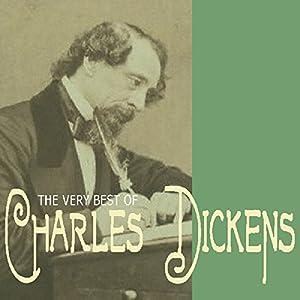 The Very Best of Charles Dickens Audiobook