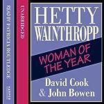 Hetty Wainthropp – Woman of the Year | David Cook,John Bowen