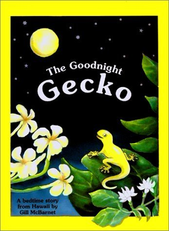 The Goodnight Gecko Hardcover - February 1, 1991 (Good Night Gecko compare prices)