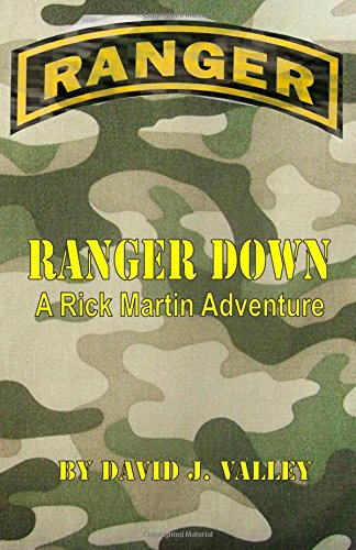Ranger Down: A Rick Martin Adventure