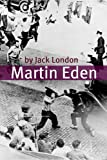 Image of Martin Eden (Annotated - Includes Essay and Biography)