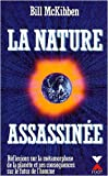 echange, troc Bill McKibben - La nature assassinée