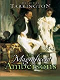 Image of The Magnificent Ambersons (Dover Value Editions)