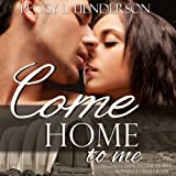 img - for Come Home to Me: Second Chances Time Travel Romance Series, Book 1 book / textbook / text book