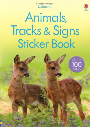 Animal Tracks and Signs Sticker Book (Usborne Spotter's Sticker Guides)