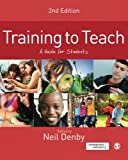 img - for Training to Teach: A Guide for Students book / textbook / text book