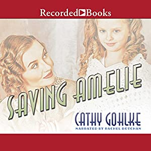 Saving Amelie Audiobook