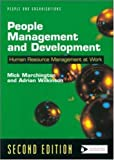 People Management and Development (People & organizations) Mick Marchington