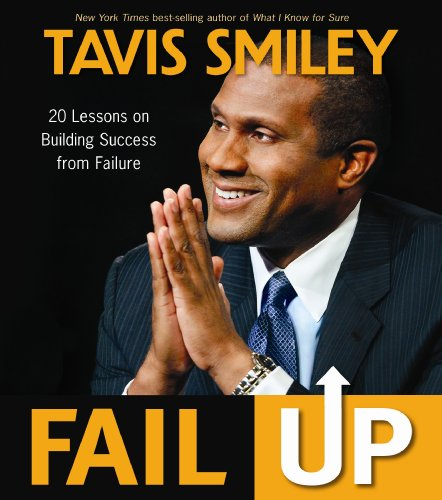 Fail Up: 20 Lessons on Building Success from Failure PDF