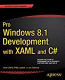 Pro Windows 8 Development with XAML and C# (1430240474) by Liberty, Jesse