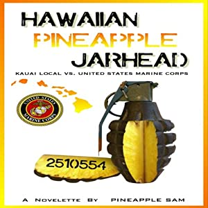 Hawaiian Pineapple Jarhead Audiobook