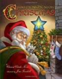Twas The Night Before Christmas: Written by Clement Clarke Moore, 2009 Edition, (Deluxe animation ed) Publisher: Accord Publishing, a division of An [Board book]