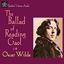 The Ballad of Reading Gaol Audiobook by Oscar Wilde Narrated by Roy Macready