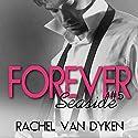 Forever Audiobook by Rachel Van Dyken Narrated by Aaron Landon, Luci Christian Bell