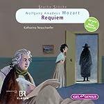 Wolfgang Amadeus Mozart: Requiem (Starke Stücke) | Katharina Neuschaefer