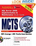MCTS SQL Server 2005 Implementation &...