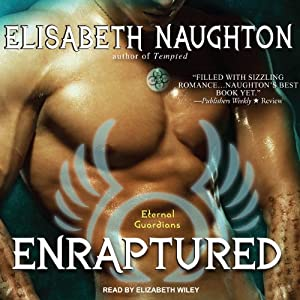 Enraptured: Eternal Guardians, Book 4 | [Elisabeth Naughton]