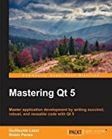 Mastering Qt 5 ebook download