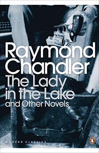 The Lady in the Lake and Other Novels (Penguin Classics)