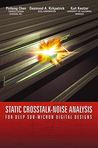 Static Crosstalk-Noise Analysis: For Deep Sub-Micron Digital Designs