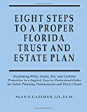 Eight Steps to Proper Florida Trust and Estate Plan