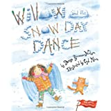 Willow and the Snow Day Dance ~ Cyd Moore