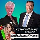 Sexy Sugar Scrub and Massage: Advanced and Uncensored Hörbuch von Jeff Peterson Gesprochen von: Jeff Peterson, Ali Peterson
