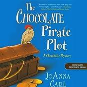 The Chocolate Pirate Plot: A Chocoholic Mystery | JoAnna Carl
