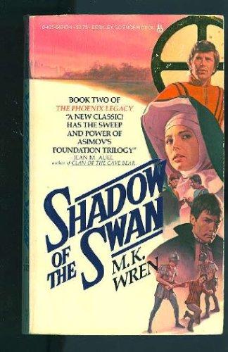 Shadow Of The Swan, M. K. Wren