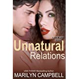 Unnatural Relations (Lust and Lies Series, Book 1) ~ Marilyn Campbell