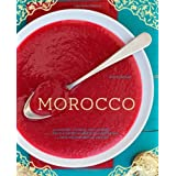 Morocco: A Culinary Journey with Recipes from the Spice-Scented Markets of Marrakech