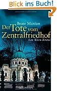 Der Tote vom Zentralfriedhof: Ein Fall für Sarah Pauli 4 - Ein Wien-Krimi