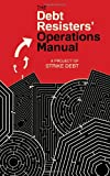 The Debt Resisters Operations Manual (Common Notions)
