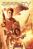 Joss Whedon Serenity Volume 1: Those Left Behind Hardcover First Edition (Serenity (Dark Horse))