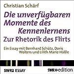 Die unverfügbaren Momente des Kennenlernens: Zur Rhetorik des Flirts | Christian Schärf