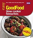 Sarah Cook Good Food: Slow Cooker Favourites: Triple-tested Recipes (Good Food 101)
