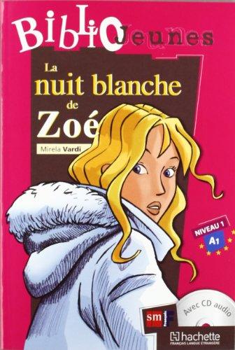 Niveau 1 - Nuit Blanche De Zoe, La (+cd)