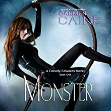 Monster: A Cassidy Edwards Novel, Book 1 Audiobook by Carmen Caine Narrated by Lynn Devereux