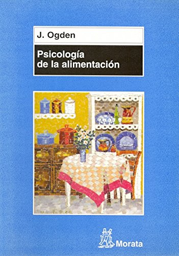 PSICOLOGIA DE LA ALIMENTACION