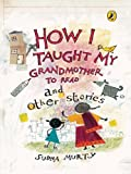 img - for How I Taught My Grand Mother to Read and Other Stories book / textbook / text book